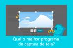 Qual o melhor programa gratuito de captura de tela?